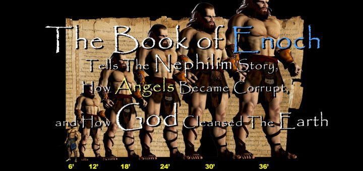 The Book of Enoch Tells The Nephilim Story, How Angels Became Corrupt, and How God Cleansed The Earth